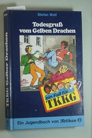Ein Fall für TKKG, Bd.44, Todesgruß vom: Wolf, Stefan: