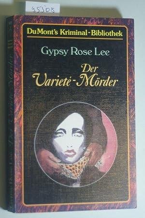 Der Variete- Mörder.: Lee, Gypsy Rose: