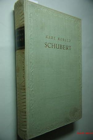 Franz Schubert und seine Zeit: Kobald, Karl: