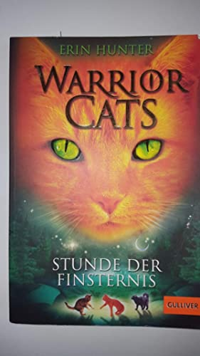 Warrior Cats. Stunde der Finsternis: I, Band 6