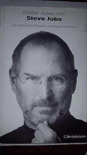Steve Jobs: Die autorisierte Biografie des Apple-Gründers: Isaacson, Walter: