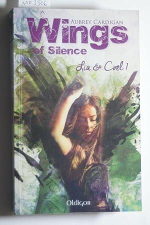 Wings of silence - Lia & Coel: Cardigan, Aubrey: