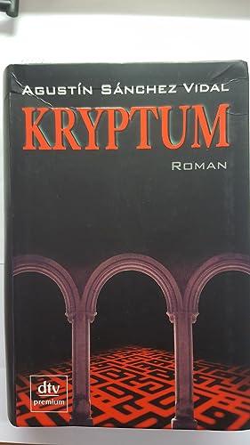 Kryptum (Roman). Aus dem Spanischen von Silke: Sánchez Vidal, Agustín:
