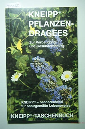 Kneipp Pflanzen-Dragees - Zur Vorbeugung und Gesunderhaltung: Kneipp Werke (Hrsg.):