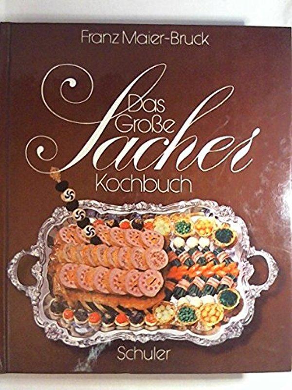 große sacher kochbuch österreichische küche von franz maier-bruck ... - österreichische Küche Kochbuch
