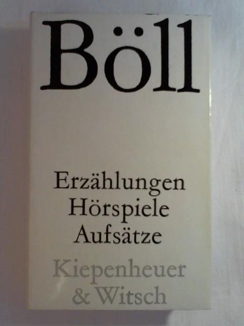 Erzählungen, Hörspiele, Aufsätze: Heinrich Böll