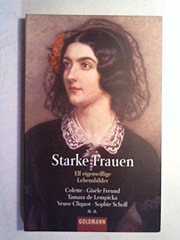 Starke Frauen - Stefan Bollmann - Christiane Naumann