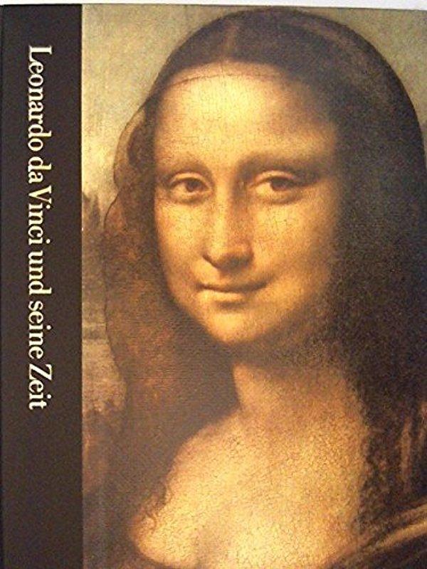 die welt der kunst leonardo da vinci und seine zeit 1452 1519