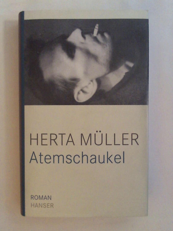 Atemschaukel. Roman: Herta Müller