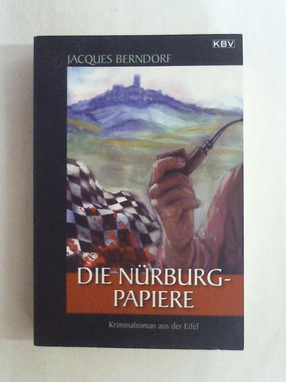 Die Nürburg-Papiere: Der 20. Siggi-Baumiester-Krimi (Siggi Baumeister)