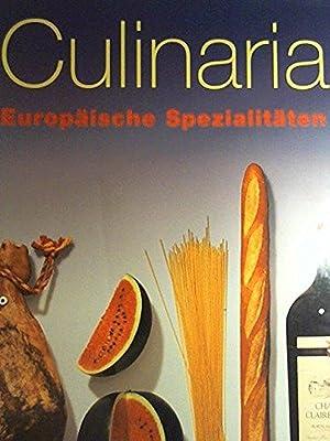 Culinaria, Europäische Spezialitäten: Andre Domine