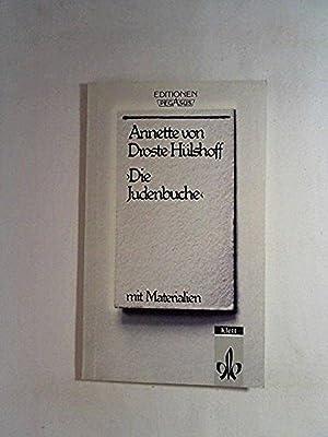 Die Judenbuche: Ein Sittengemälde aus dem gebirgichten: Annette von Droste-Hülshoff