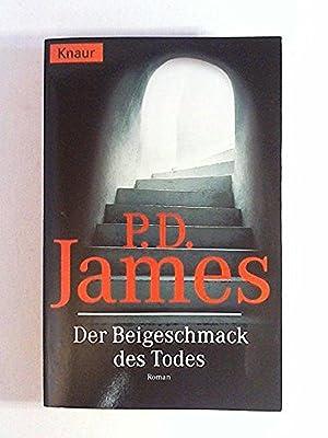 Der Beigeschmack des Todes: P. D. James
