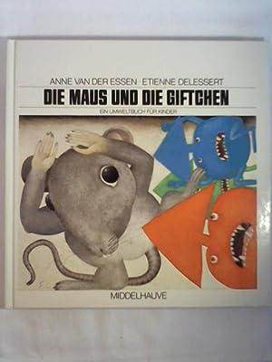 Die Maus und die Giftchen: Anne van der