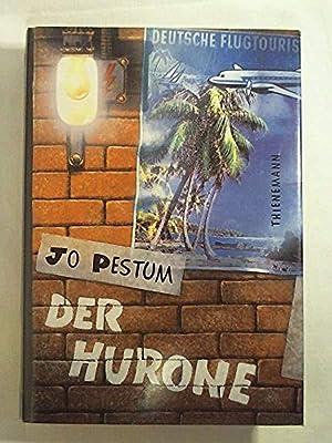 Der Hurone: Jo Pestum