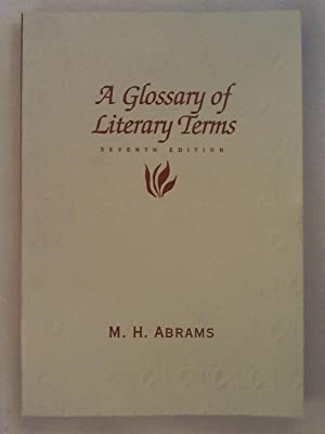 A Glossary of Literary Terms (Enseignement Am): M. H. Abrams