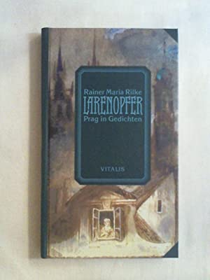 Rilke Larenopfer Used Abebooks