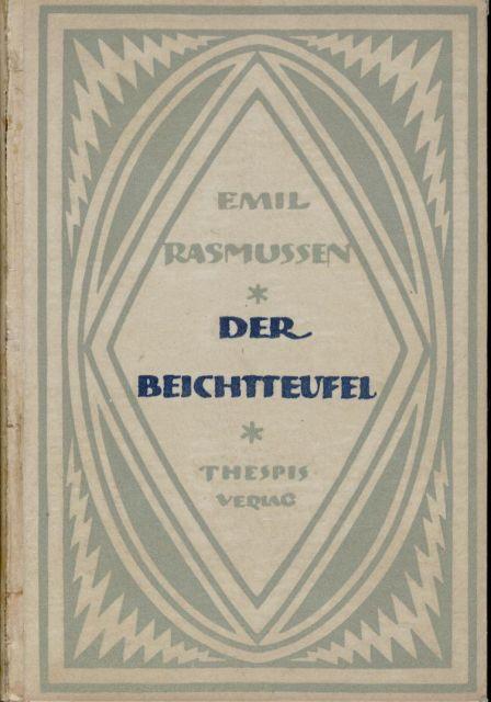 Der Beichtteufel Roman aus der Periode der: Rasmussen, Emil: