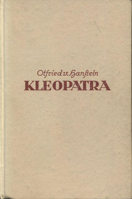 Kleopatra Roman: von Hanstein, Otfrid: