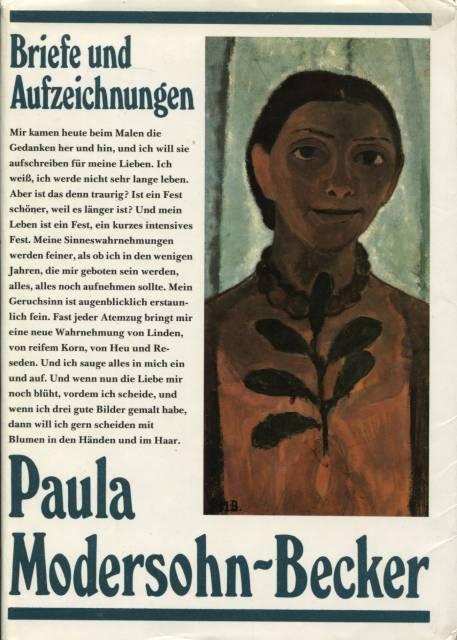 Briefe Und Tagebuchblätter Von Paula Modersohn Becker : Paula modersohn becker briefe von zvab