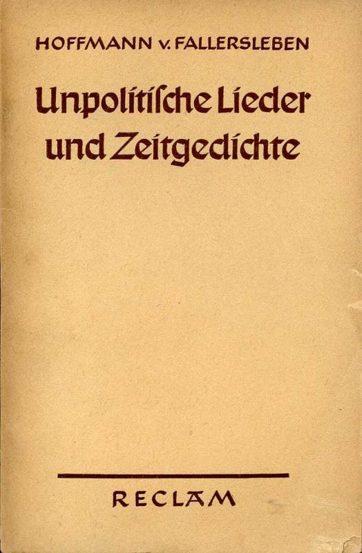 Unpolitische Lieder und Zeitgedichte Reclams Universal-Bibliothek Band: von Fallersleben, Hoffmann