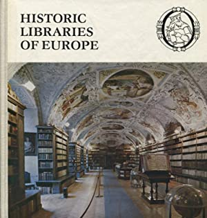 Historic Libraries of Europe European Cross-Sections: Löschburg, Winfried: