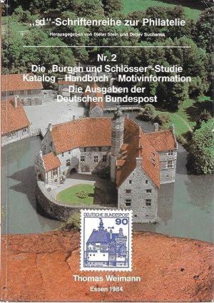 """Die """"Burgen-und-Schlösser""""-Studie Katalog - Handbuch - Motivinformation: Weimann, Thomas, Dieter"""