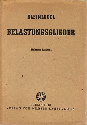 Belastungsglieder Formeln und Zahlentafeln für Querkräfte, Momente: Kleinlogel, Adolf: