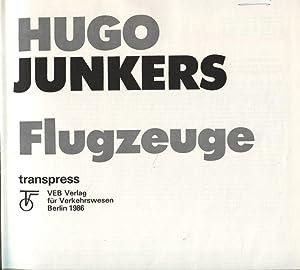 Hugo Junkers und seine Flugzeuge: Schmitt, Günter: