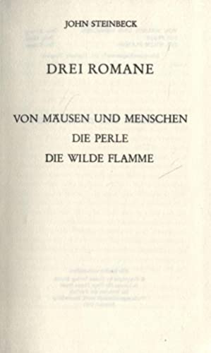 Drei Romane Von Mäusen und Menschen Die: Steinbeck, John: