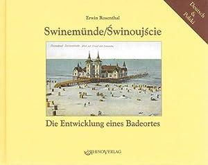 See- und Solbad Swinemünde Die Entwicklung eines: Rosenthal, Erwin, Józef