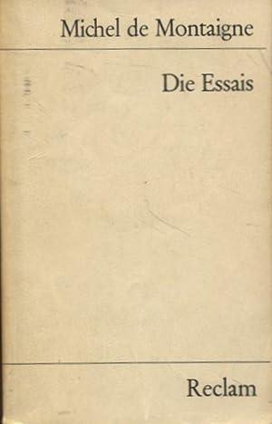 Die Essais: Montaigne, Michel de: