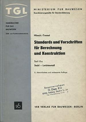 Standards und Vorschriften für Berechnung und Konstruktion: Mlosch, Paul und
