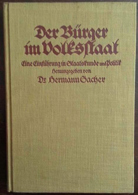 Der Bürger im Volksstaat. Eine Einführung in: Sacher, Hermann (Hrsg.):