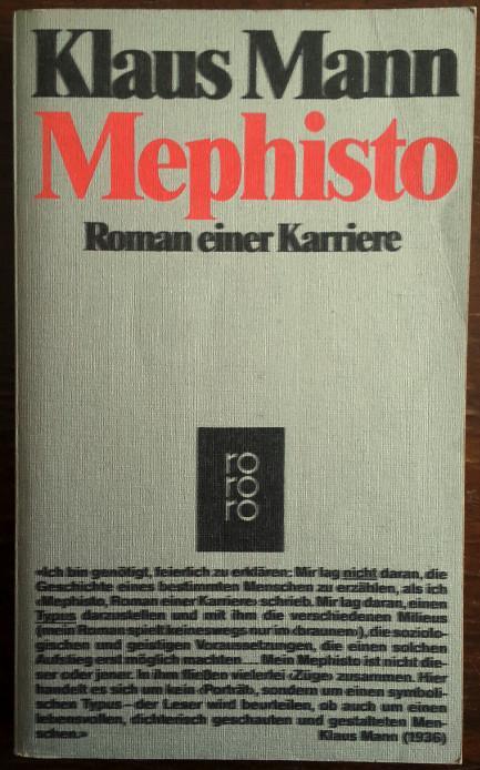 Mephisto. Roman einer Karriere.: Mann, Klaus: