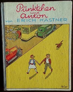 Pünktchen und Anton. Ein Roman für Kinder.: Kästner, Erich: