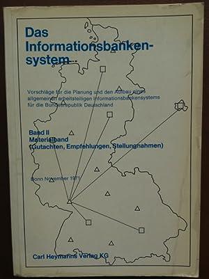 Das Informationsbankensystem. Vorschläge für die Planung und den Aufbau eines allgemeinen...