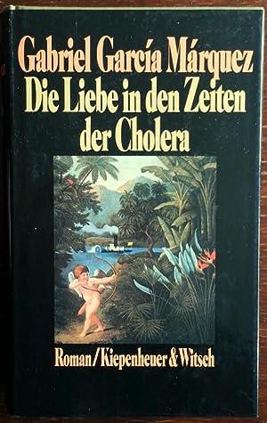 Die Liebe in den Zeiten der Cholera.: Marquez, Gabriel Garcia: