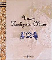 Unser Hochzeits-Album, wattiert, m. Satinband z. Verschließen: n.n.