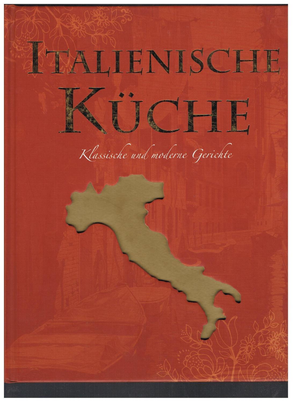Italienische küche klassische und moderne gerichte franca fritz u a übers