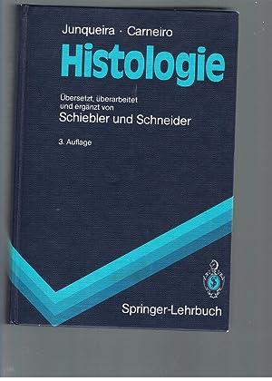 Histologie. Zytologie, Histologie und mikroskopische Anatomie des: L. C. Junqueira