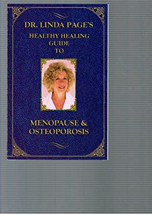 Menopause and Osteoporosis: Dr. Linda Page's Healthy: Taking Charge of Your Life & ...