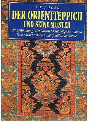 Der Orientteppich und seine Muster : die: Ford, P. R.J.