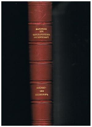 Handbuch der geographischen Wissenschaft. Südost- und Südeuropa: Dr. Fritz Klute