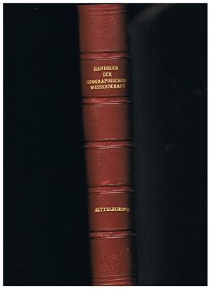 Handbuch der Geographischen Wissenschaft. Mitteleuropa ausser Deutsches: Dr. Fritz Klute