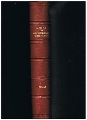 Handbuch der geographischen Wissenschaft. Afrika in Natur,: Dr. Fritz Klute