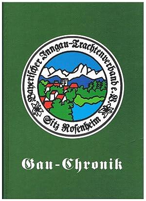 Chronik des Bayerischen Inngau-Trachtenverbandes e.V. mit seinen: Bayerischer Inngau-Trachtenverband e.