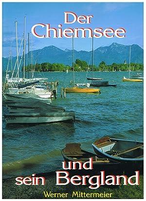 Der Chiemsee und sein Bergland: Werner Mittermeier