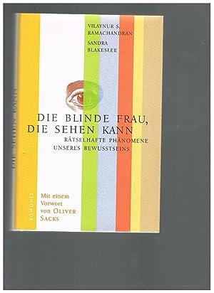 Die blinde Frau, die sehen kann: Rätselhafte: Ramachandran, V. S.,Blakeslee,