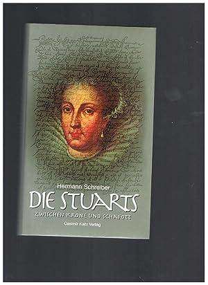 Die Stuarts: Hermann Schreiber